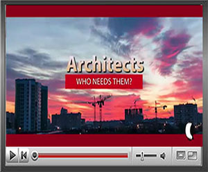 Architects Who Needs Them